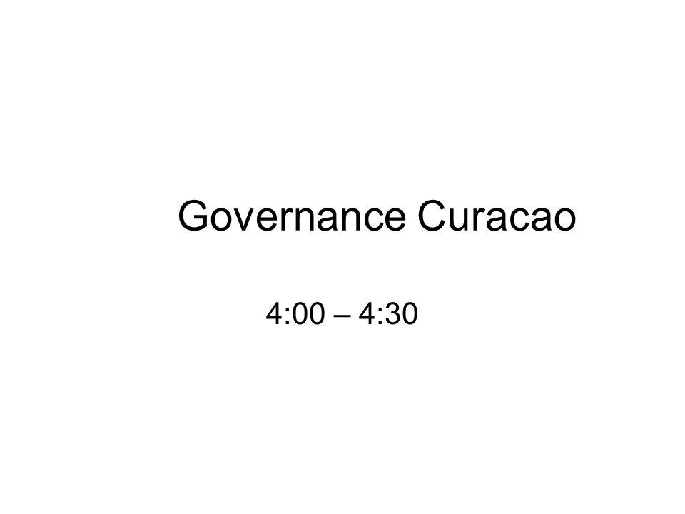 Governance Curacao 4:00 – 4:30