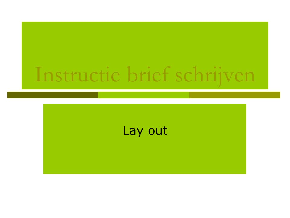 Instructie brief schrijven Lay out