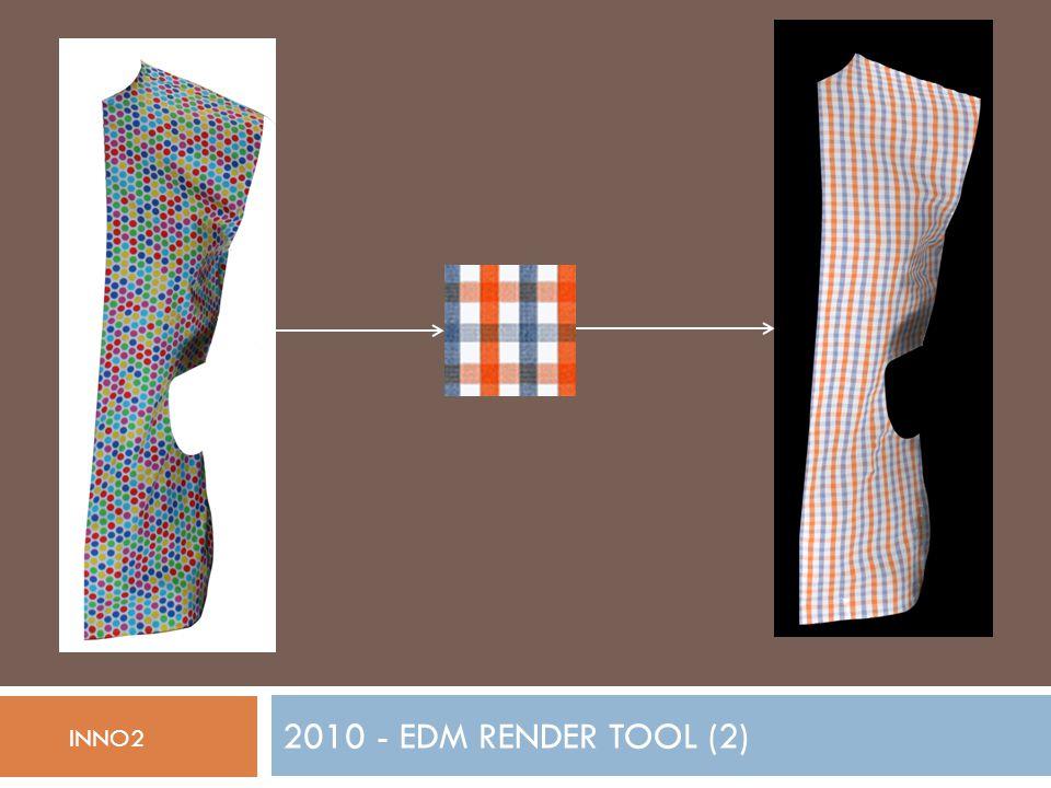 2010 - EDM RENDER TOOL (2) INNO2