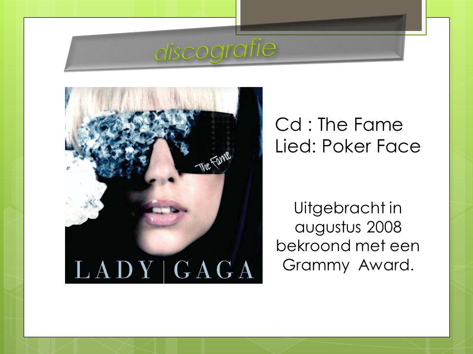 Cd : The Fame Lied: Poker Face Uitgebracht in augustus 2008 bekroond met een Grammy Award.