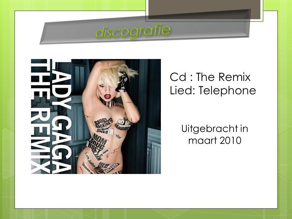 Cd : The Remix Lied: Telephone Uitgebracht in maart 2010