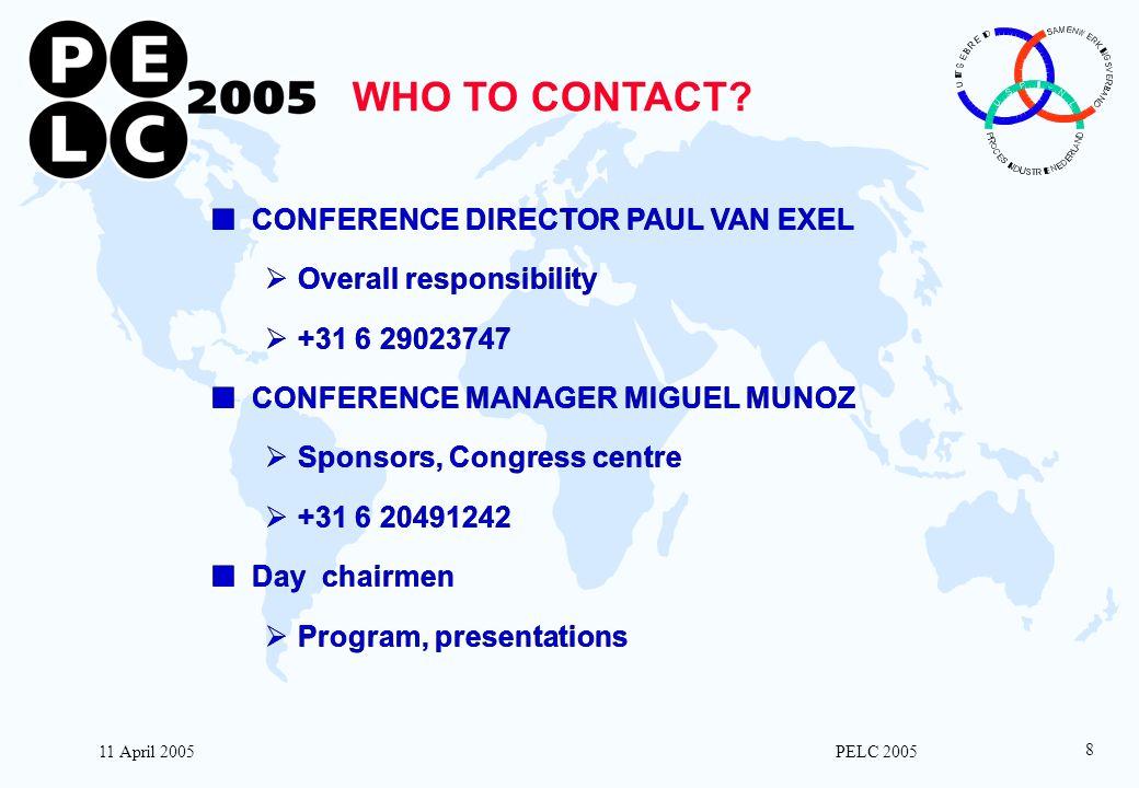 11 April 2005 PELC 2005 8 WHO TO CONTACT.