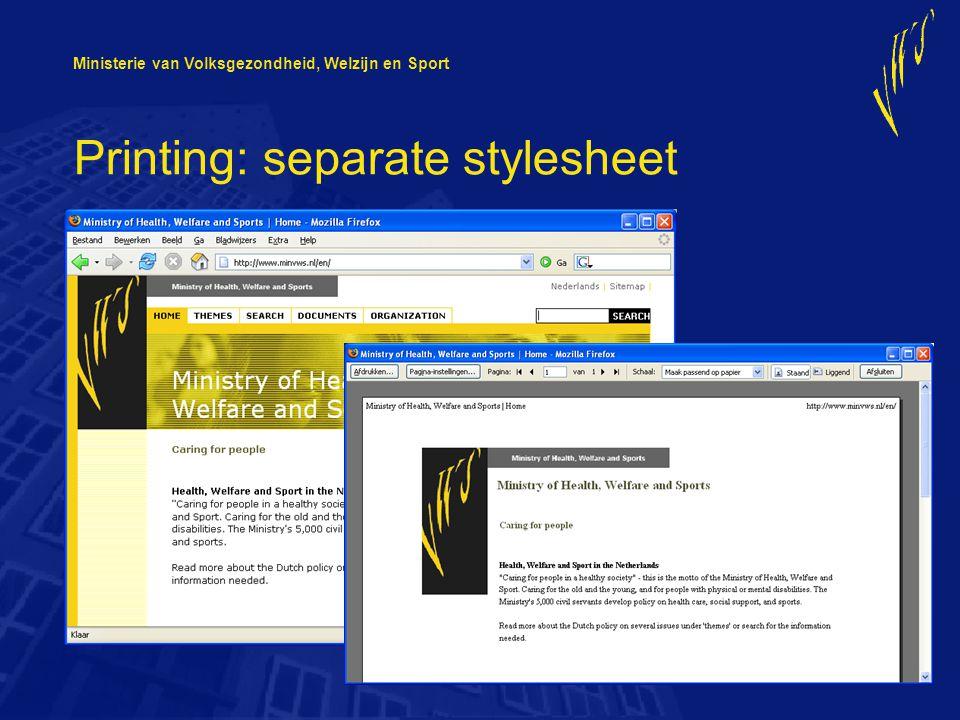 Ministerie van Volksgezondheid, Welzijn en Sport Printing: separate stylesheet