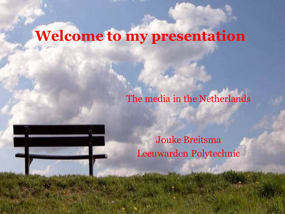 A Dutch presentation During the presentation I ask you to be free and ask questions or to tell me when you don't understand.
