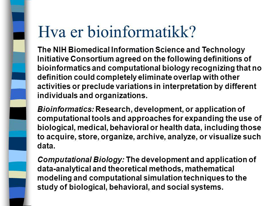 Hva er bioinformatikk.