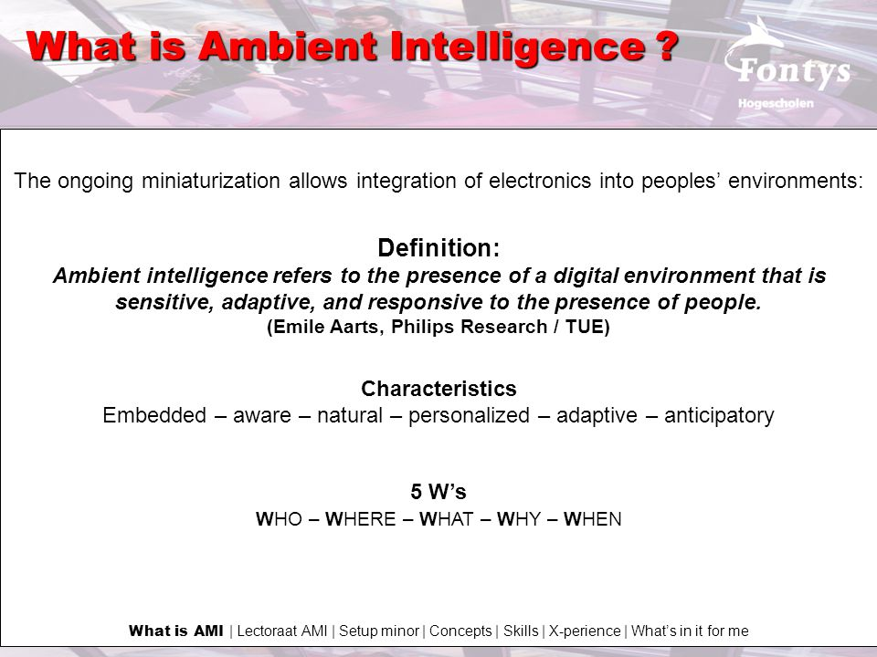 What is Ambient Intelligence .