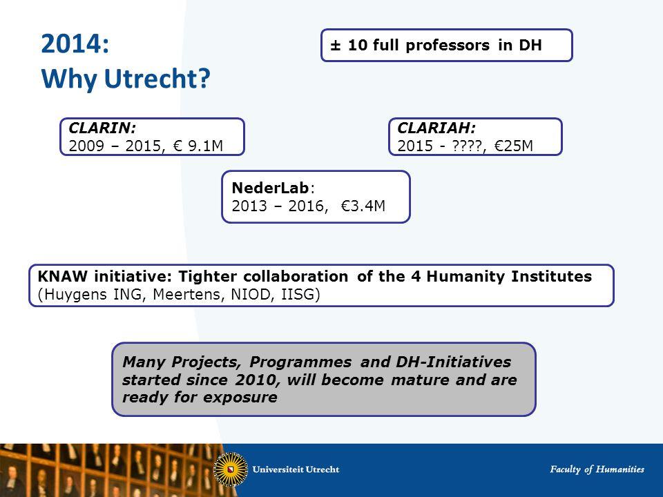 2014: Why Utrecht.