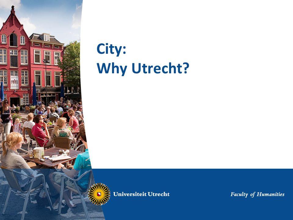 City: Why Utrecht?
