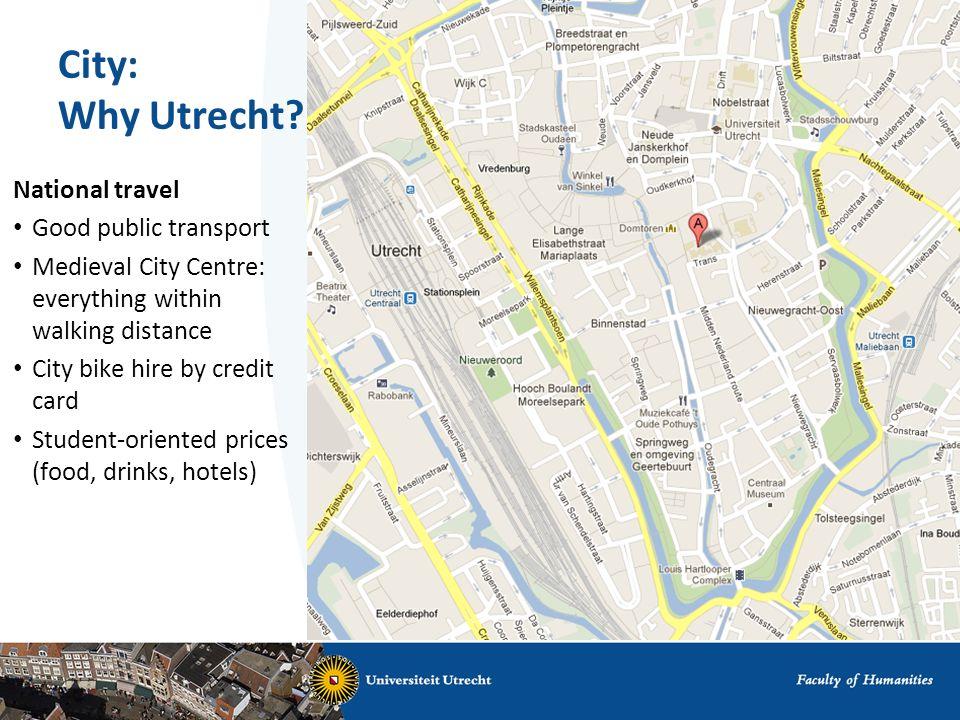 City: Why Utrecht.