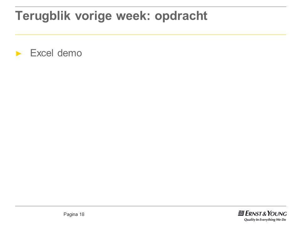 Pagina 18 Terugblik vorige week: opdracht ► Excel demo