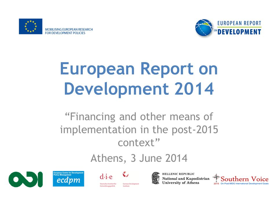 ERD 2014 – background Annual report commissioned by European Commission and 4 Member States.
