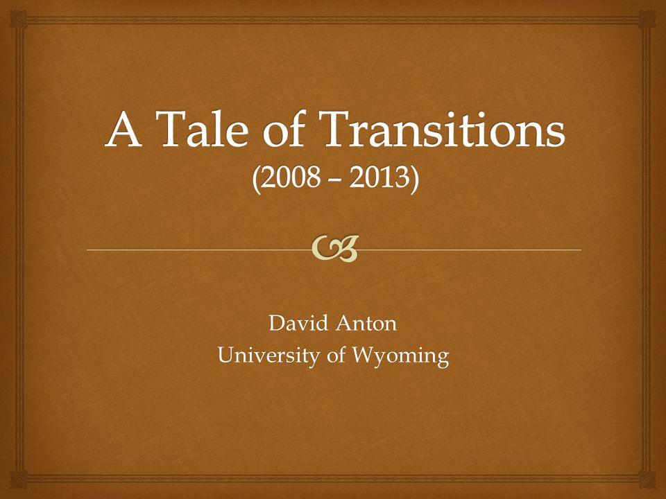 David Anton University of Wyoming