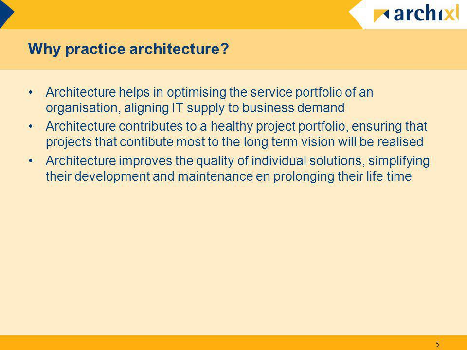 Reusing best practices 26 Key message: reuse reference architectures in the market, and make your own Tip: separate your architecture into an organisation-specific an a generic part; the latter can be stored in the reference library