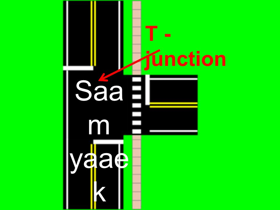 Saa m yaae k T - junction