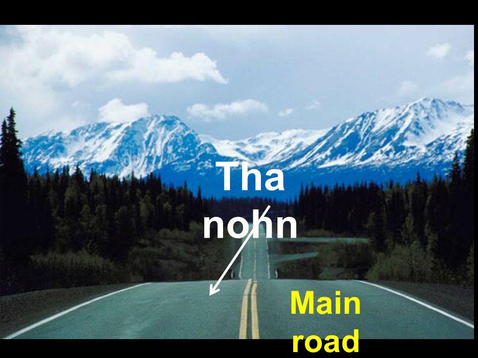 Tha nohn Main road