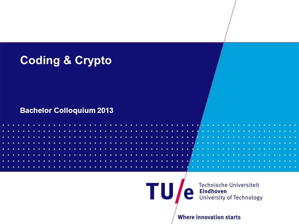 Coding & Crypto Bachelor Colloquium 2013