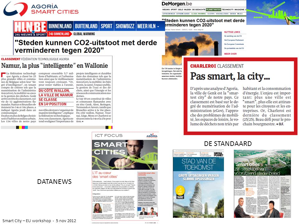 Smart City – EU workshop - 5 nov 2012 DATANEWS DE STANDAARD