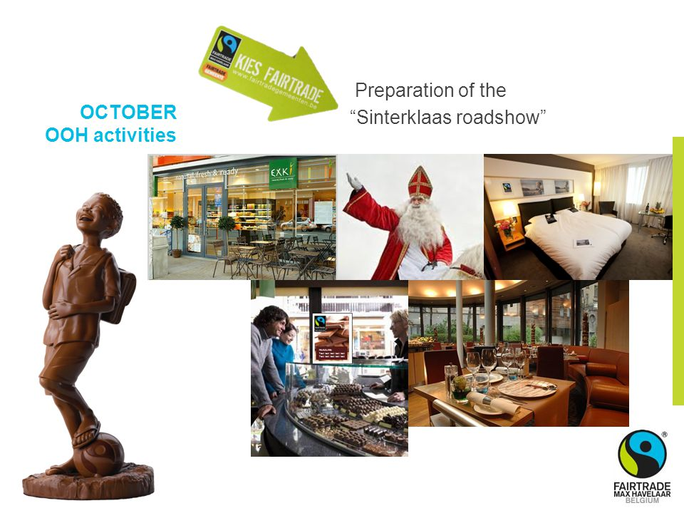 OCTOBER OOH activities Preparation of the Sinterklaas roadshow