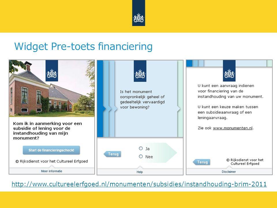 Widget Pre-toets financiering http://www.cultureelerfgoed.nl/monumenten/subsidies/instandhouding-brim-2011