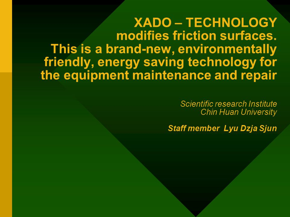 Forming of XADO layer on the friction surface