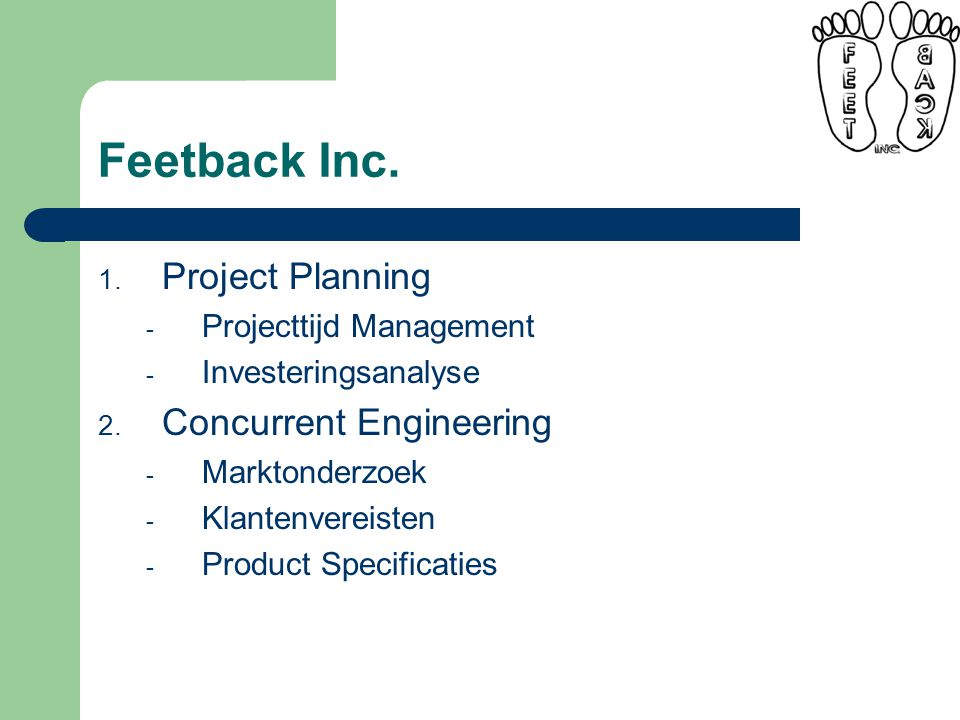 1. Project Planning - Projecttijd Management - Investeringsanalyse 2.
