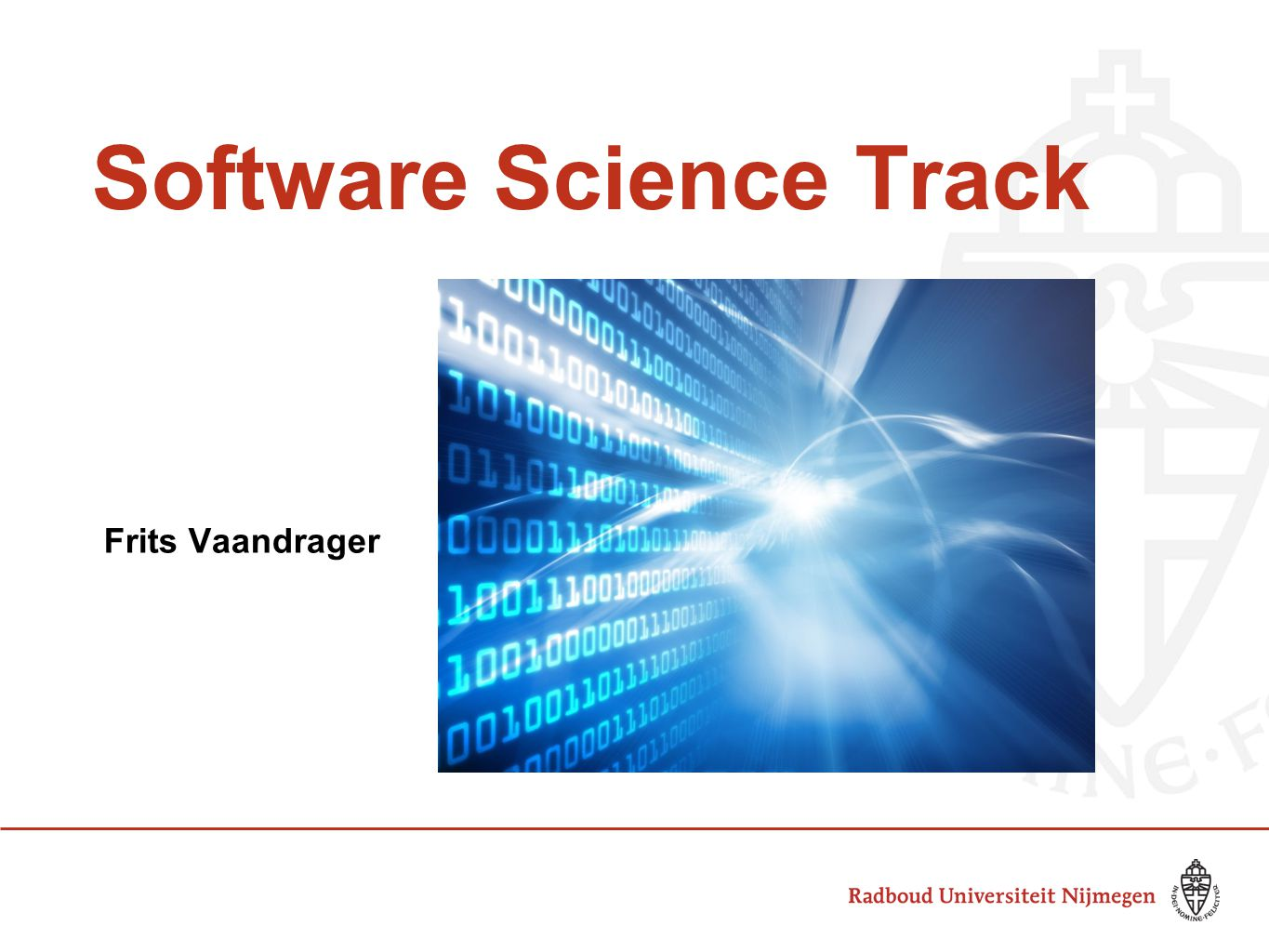 Software Science Track Frits Vaandrager