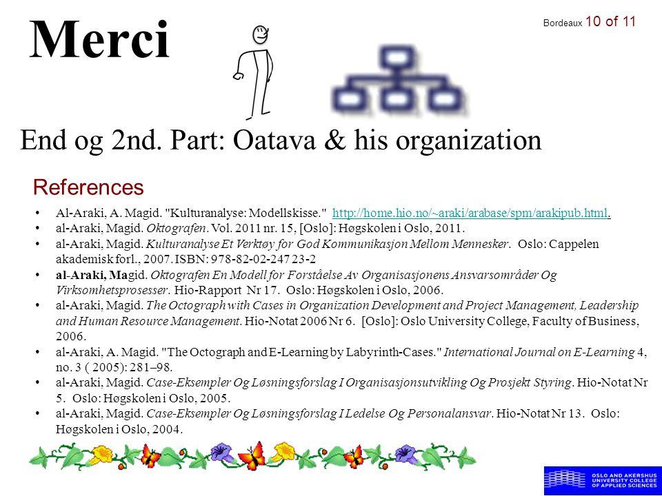 End og 2nd.Part: Oatava & his organization Bordeaux 10 of 11 Merci Al-Araki, A.