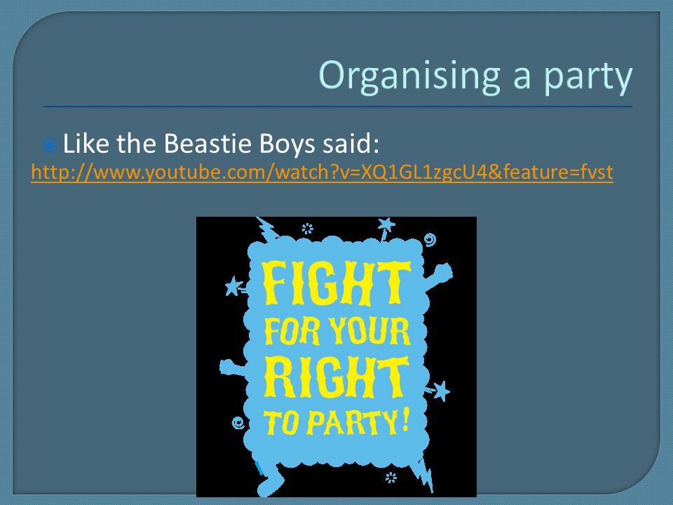  Like the Beastie Boys said: http://www.youtube.com/watch v=XQ1GL1zgcU4&feature=fvst