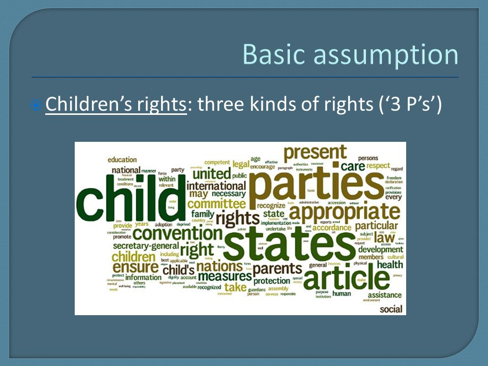  Children's rights: three kinds of rights ('3 P's')