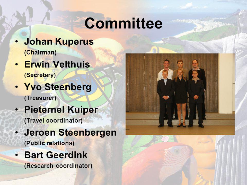 Committee Johan Kuperus (Chairman) Erwin Velthuis (Secretary) Yvo Steenberg (Treasurer) Pieternel Kuiper (Travel coordinator) Jeroen Steenbergen (Public relations) Bart Geerdink (Research coordinator)