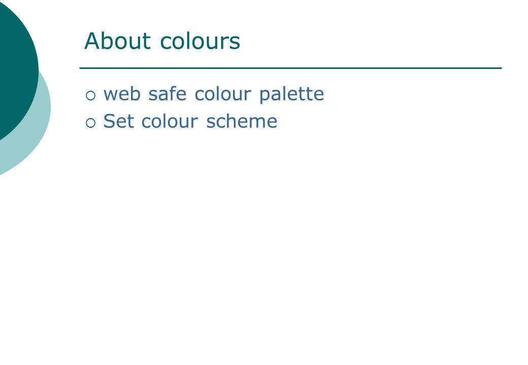 About colours  web safe colour palette  Set colour scheme