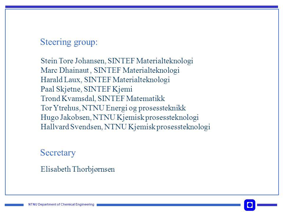 NTNU Department of Chemical Engineering Contact team for the PhD students Elisabeth Thorbjørnsen : - Hallvard F.