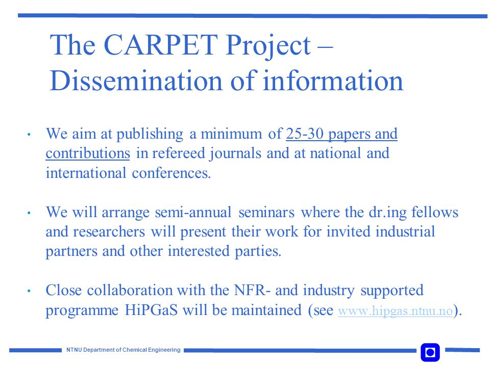 NTNU Department of Chemical Engineering The CARPET Project – Results.