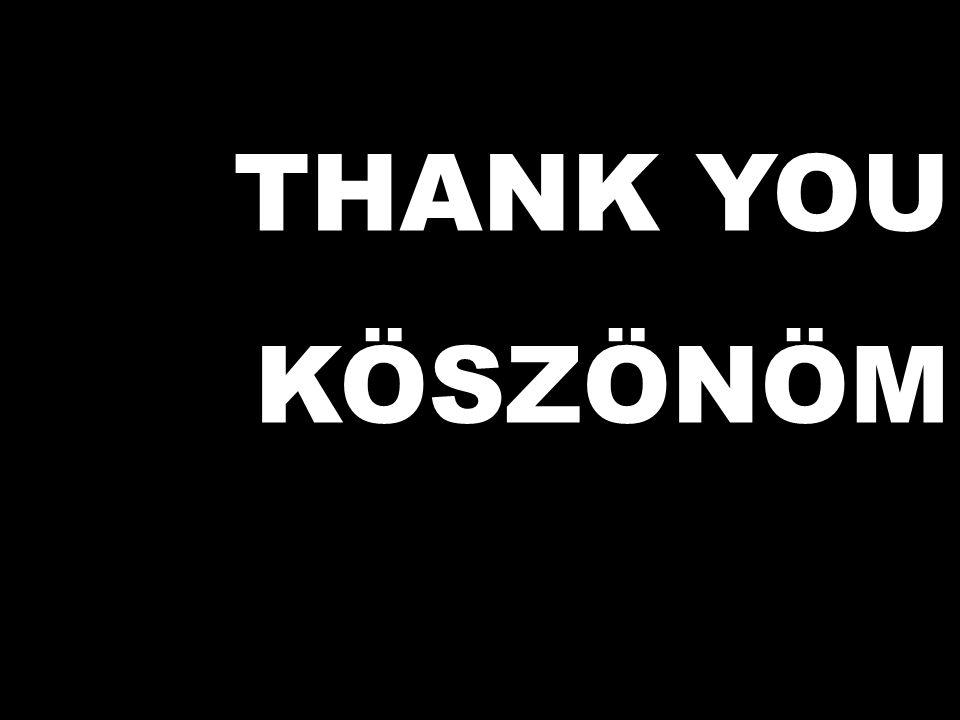 THANK YOU KÖSZÖNÖM