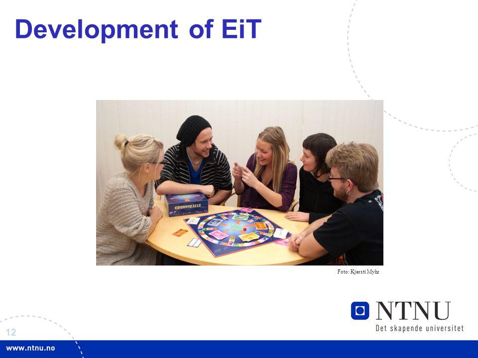 12 Development of EiT Foto: Kjersti Myhr