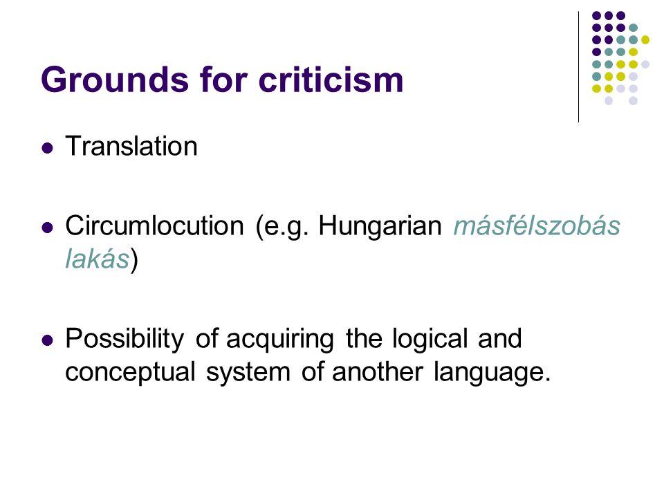 Grounds for criticism Translation Circumlocution (e.g.