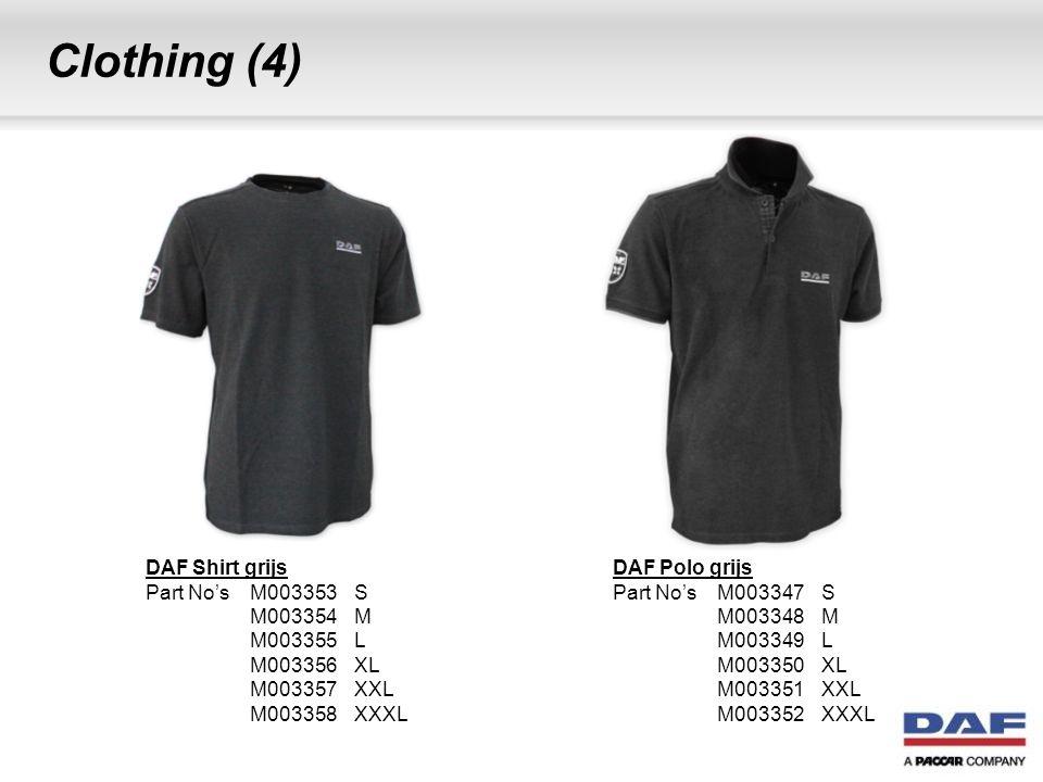 Clothing (4) DAF Shirt grijs Part No's M003353S M003354M M003355L M003356XL M003357XXL M003358XXXL DAF Polo grijs Part No's M003347S M003348M M003349L