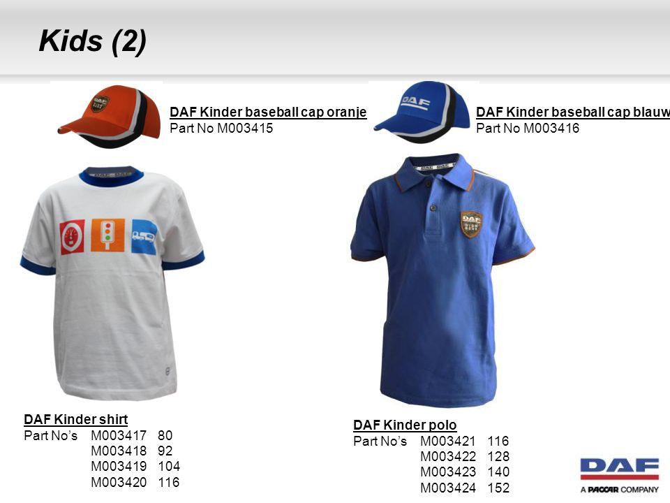 Kids (2) DAF Kinder shirt Part No's M00341780 M00341892 M003419104 M003420116 DAF Kinder polo Part No's M003421116 M003422128 M003423140 M003424152 DA