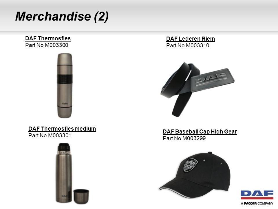 Merchandise (2) DAF Thermosfles Part No M003300 DAF Lederen Riem Part No M003310 DAF Thermosfles medium Part No M003301 DAF Baseball Cap High Gear Par