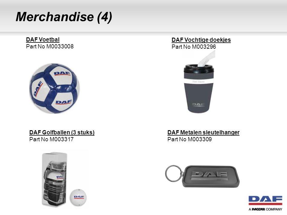 Merchandise (4) DAF Voetbal Part No M0033008 DAF Vochtige doekjes Part No M003296 DAF Golfballen (3 stuks) Part No M003317 DAF Metalen sleutelhanger P