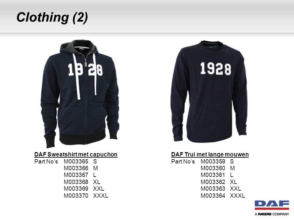 Clothing (3) DAF Shirt wit Part No's M003377S M003378M M003379L M003380XL M003381XXL M003382XXXL DAF Polo wit Part No's M003371S M003372M M003373L M003374XL M003375XXL M003376XXXL