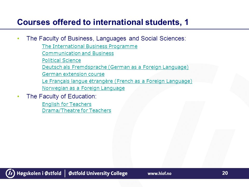 20 Courses offered to international students, 1 The Faculty of Business, Languages and Social Sciences: The International Business Programme Communica