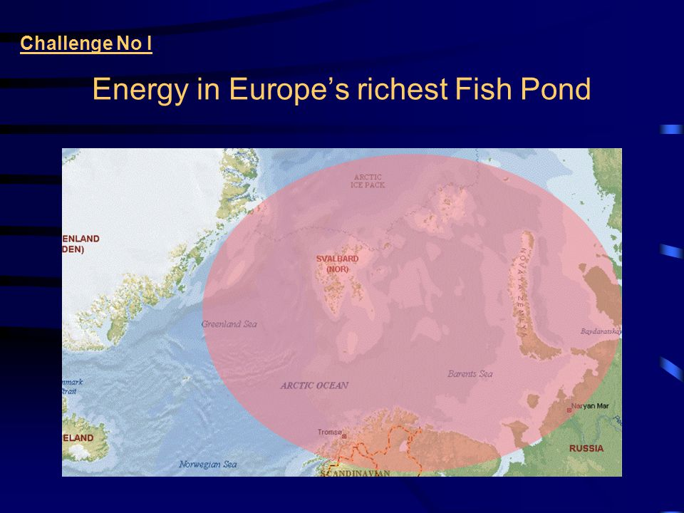 Energy in Europe's richest Fish Pond Challenge No I