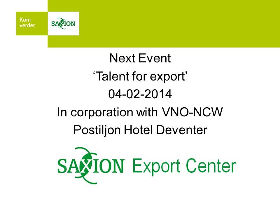 http://www.saxion.nl/exportcenter_en http://www.biogasmembrane.eu/ http://www.theexportnetwork.nl/en/ http://www.uei.com/ http://youtu.be/FpiS4jNMpBYhttp://youtu.be/FpiS4jNMpBY (Export Development Programme) Become a member of the on Links
