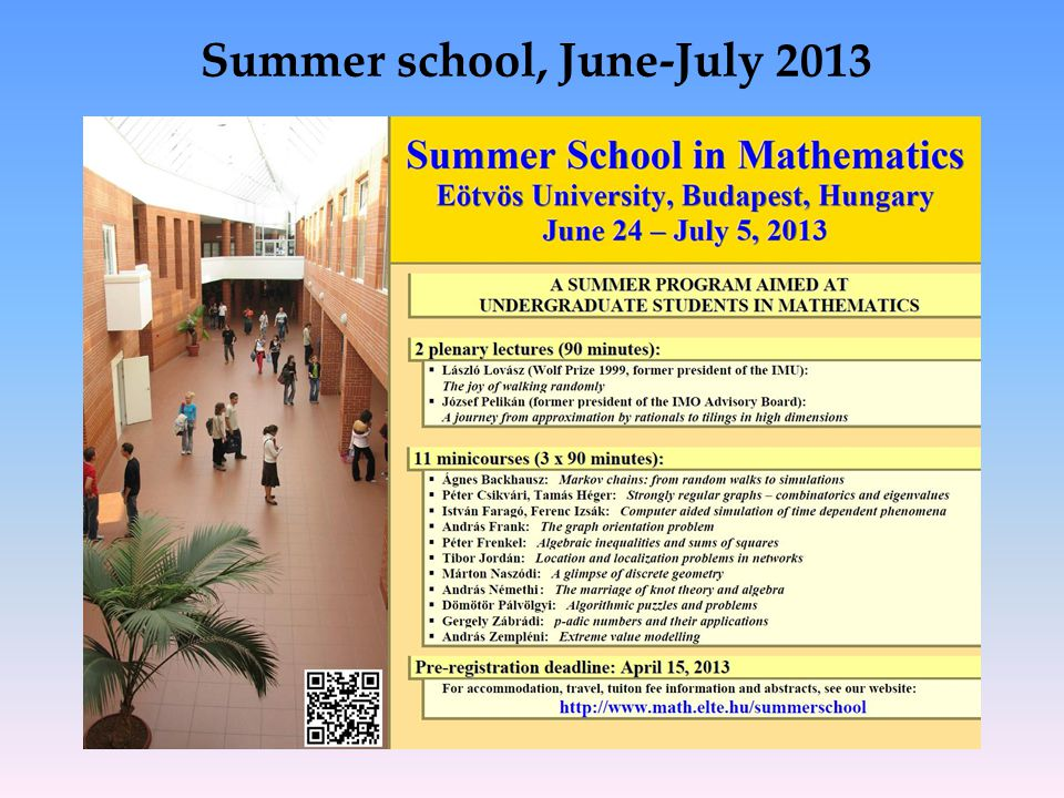 Summer school, June-July 2013