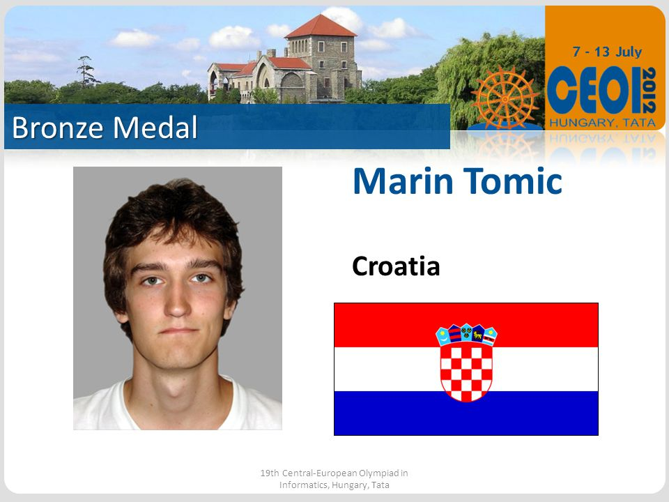Bronze Medal 19th Central-European Olympiad in Informatics, Hungary, Tata Marin Tomic Croatia