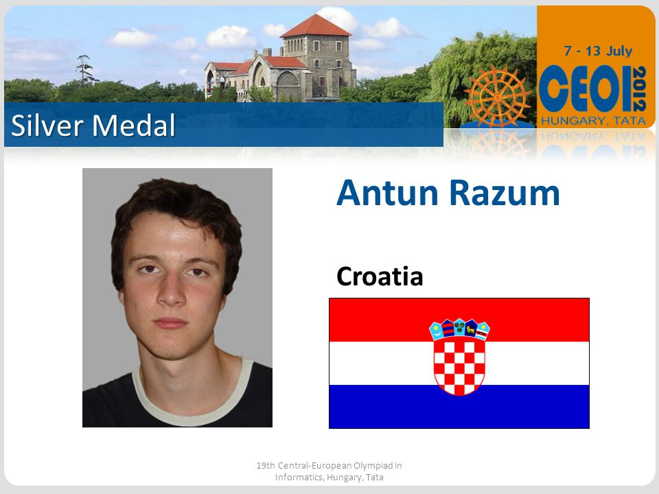 Silver Medal 19th Central-European Olympiad in Informatics, Hungary, Tata Antun Razum Croatia
