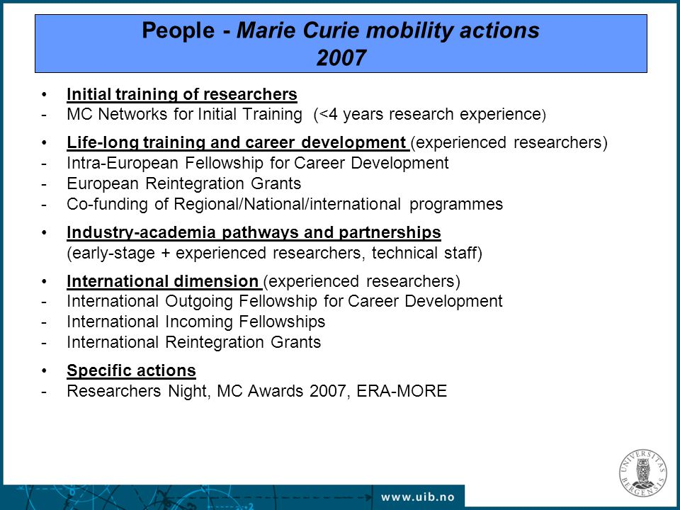 Initial training of researchers -MC Networks for Initial Training (<4 years research experience ) Life-long training and career development (experienc