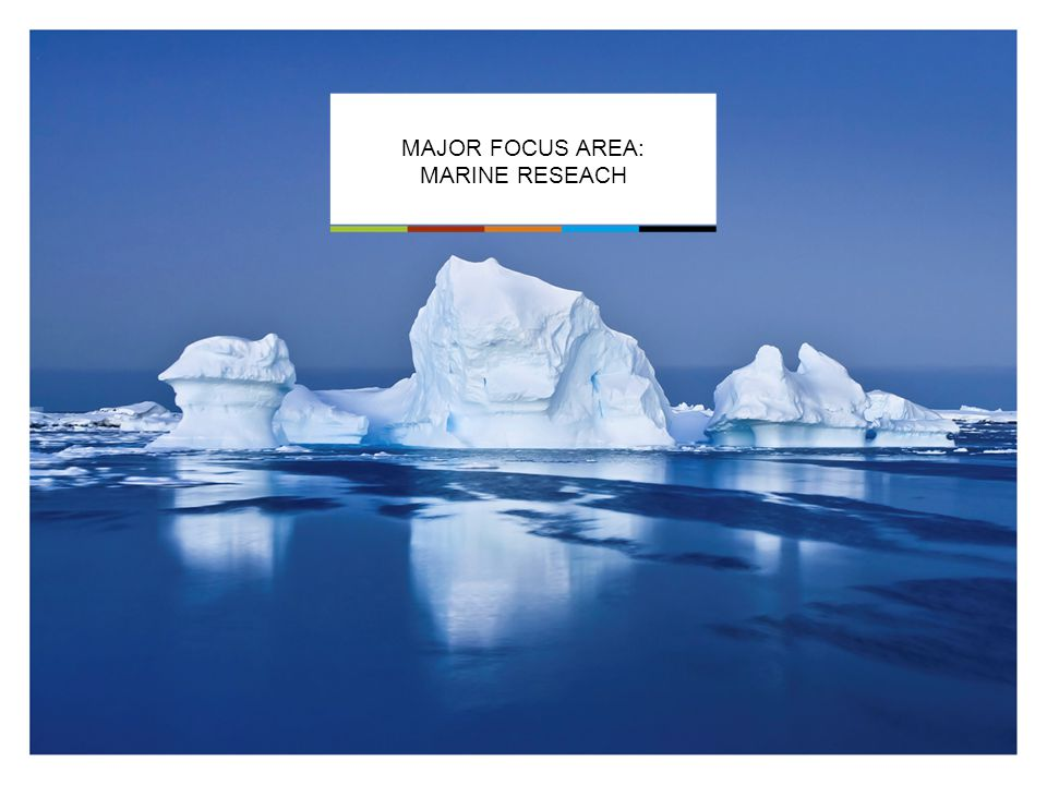 MAJOR FOCUS AREA: MARINE RESEACH