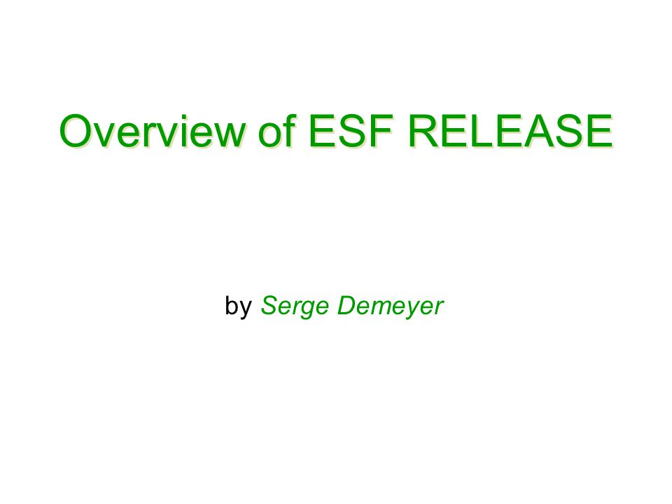 Overview of ESF RELEASE by Serge Demeyer